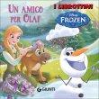 Frozen. Un Amico per Olaf