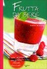 Frutta da Bere Stella Murphy