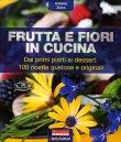 Frutta e Fiori in Cucina Antonio Zucco