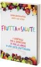 Frutta = Salute Marco Giai Levra