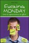 Fucking Monday