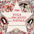 Fuga nell'Incanto del Natale Good Wives And Warriors