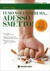Fumo Volentieri ma Adesso Smetto Andreas Jopp
