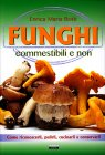 Funghi Commestibili e Non Enrica Maria Botti