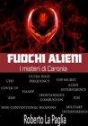 Fuochi Alieni: i Misteri di Caronia (eBook) Roberto La Paglia