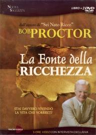 La Fonte della Ricchezza - Bob Proctor