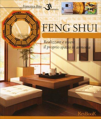 Feng shui di francesca bino libro - Libros feng shui ...