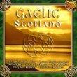 Gaelic Scotland vol. 1