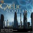 Gaelic Scotland vol. 2