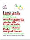 Gambe e Piedi - Dolori e Disturbi (eBook) Marco Fomia, Milena De Mattia