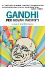 Gandhi Per Giovani Pacifisti (eBook) Brunilde Neroni