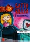 Gatto Killer E' Innamorato Anne Fine