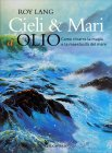 Cieli e Mari a Olio Roy Lang
