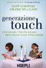 Generazione Touch Arlene Pellicane Gary Chapman
