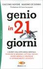 Genio in 21 Giorni Giacomo Navone Massimo De Donno
