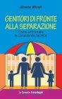 Genitori di Fronte alla Separazione (eBook) Alessia Micoli