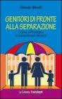 Genitori di Fronte alla Separazione Alessia Micoli