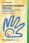 Genitori e Bambini Speciali (eBook) Carlo Pascoletti