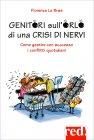 Genitori sull'Orlo di una Crisi di Nervi Florence Le Bras