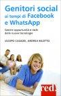 Genitori Social ai Tempi di Facebook e Whatsapp Iacopo Casadei Andrea Bilotto
