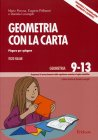 Geometria con la Carta - Vol. 3 Mario Perona Eugenia Pellizzari Daniela Lucangeli