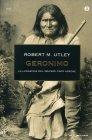 Geronimo Robert M. Utley