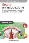 Gestire un'Associazione (eBook) Gian Carlo Cocco