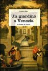 Un Giardino a Venezia
