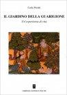 Il Giardino della Guarigione Carla Perotti