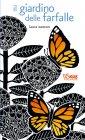 Il Giardino delle Farfalle Laura Weston