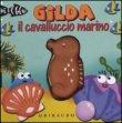 Gilda il Cavalluccio Marino