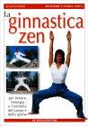 La Ginnastica Zen