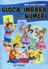 Gioca e Impara con i Numeri Maria Rosaria Salimbene