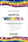 Giocare con l'Aritmetica Anna Allerhand