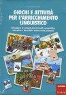 Giochi e Attivit� per l'Arricchimento Linguistico