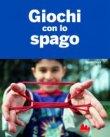 Giochi con lo Spago - Günther Frorath