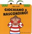 Giochiamo a Nascondino! - I Librocchi Giacinto Attanasio Cristina Zonni