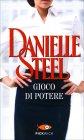 Gioco di Potere - Danielle Steel