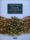 Gioielli con Perline Donatella Ciotti