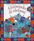 Girotondo di Elefanti Pier Mario Giovannone