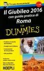Il Giubileo di Roma 2016 for Dummies Mauro Morellini