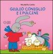 Giulio Coniglio e i Pulcini Nicoletta Costa