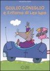 Giulio Coniglio e il Ritorno di Leo Lupo