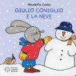 Giulio Coniglio e la Neve Nicoletta Costa