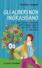 Gli Alberi Non Ingrassano (eBook) Umberto Longoni