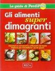Gli Alimenti Super Dimagranti Fiorella Coccolo, Giovanni Corbetta