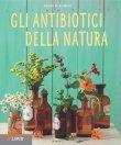 Gli Antibiotici della Natura - eBook Aruna M. Siewert