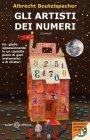 Gli Artisti dei Numeri (eBook) Albrecht Beutelspacher