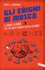 Gli Enigmi di Mosca (eBook) Boris A. Kordemsky