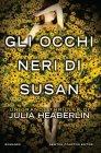 Gli Occhi Neri di Susan - Julia Heaberlin